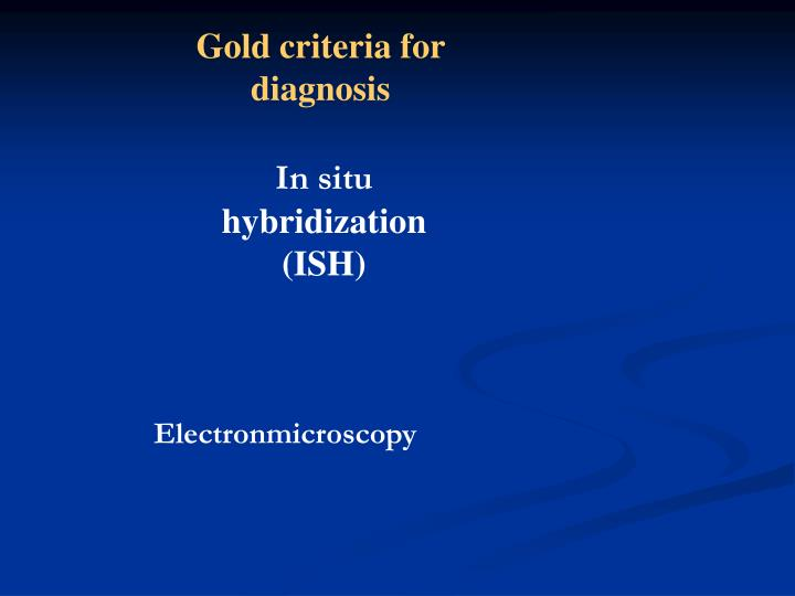 Gold criteria for diagnosis