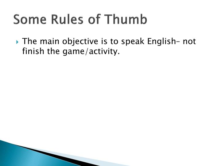 Some Rules of Thumb