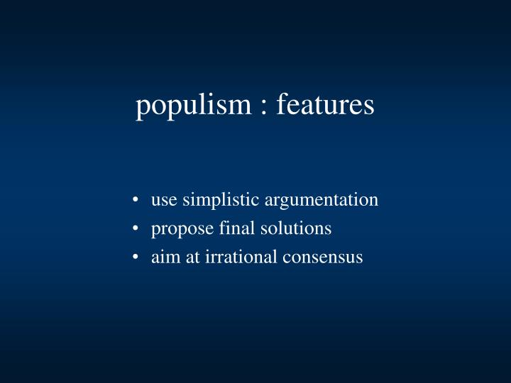 populism : features