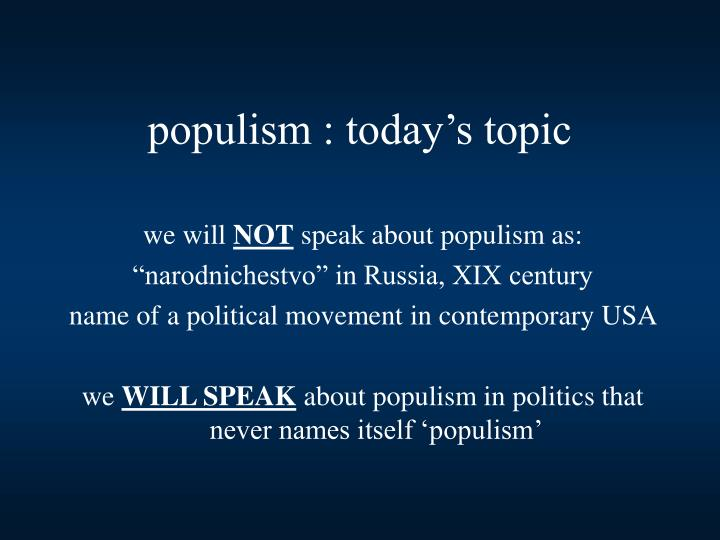 Populism today s topic