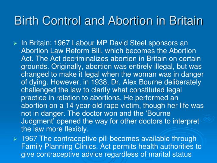 birth control and abortion hot topic Birth control: birth control, the voluntary limiting of human reproduction, using such means as sexual abstinence, contraception, induced abortion, and birth control encompasses the wide range of rational and irrational methods that have been used in the attempt to regulate fertility, as well as the.