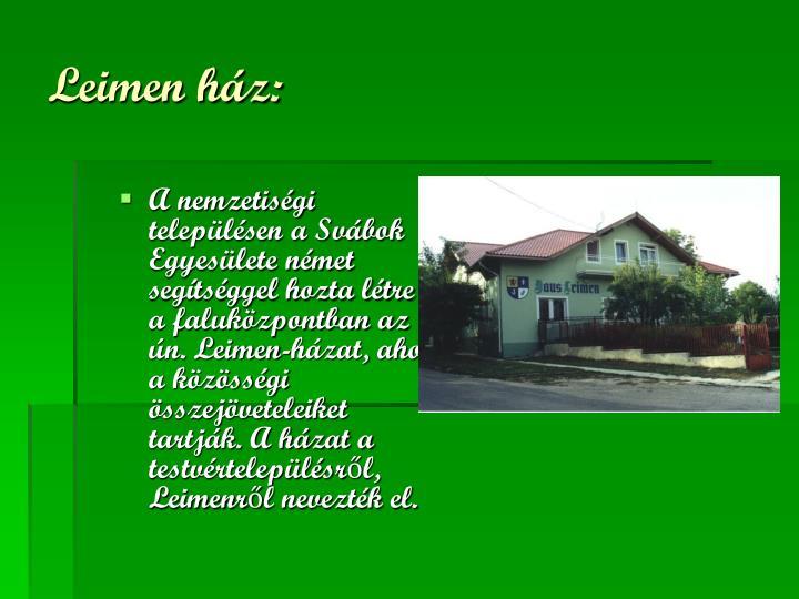Leimen ház: