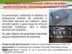 dezvoltarea convertizoarelor statice de putere pentru actionarea vehicolelor de transport urban