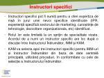 instructori specifici