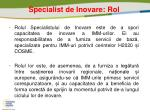 specialist de inova re rol