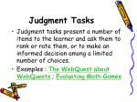 judgment tasks