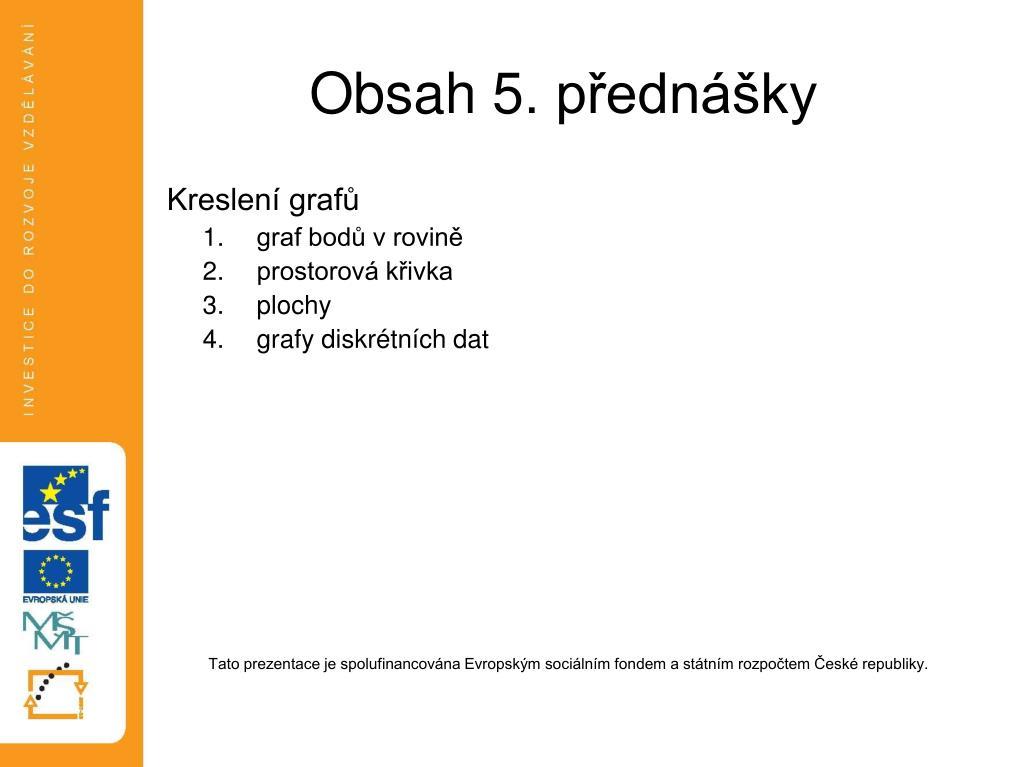 Ppt Obsah 5 Prednasky Powerpoint Presentation Id 3881333