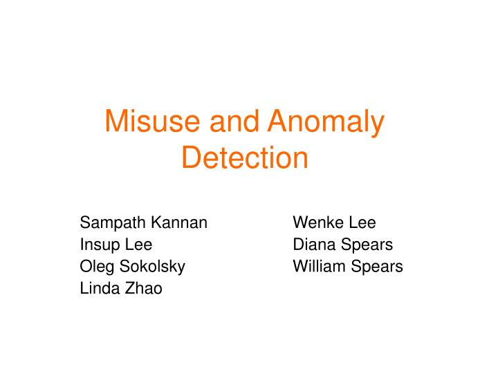 misuse and anomaly detection n.