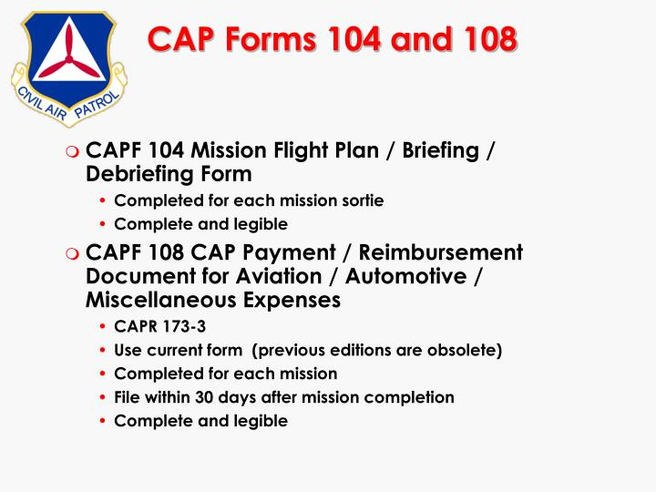 CAP Forms 104 and 108