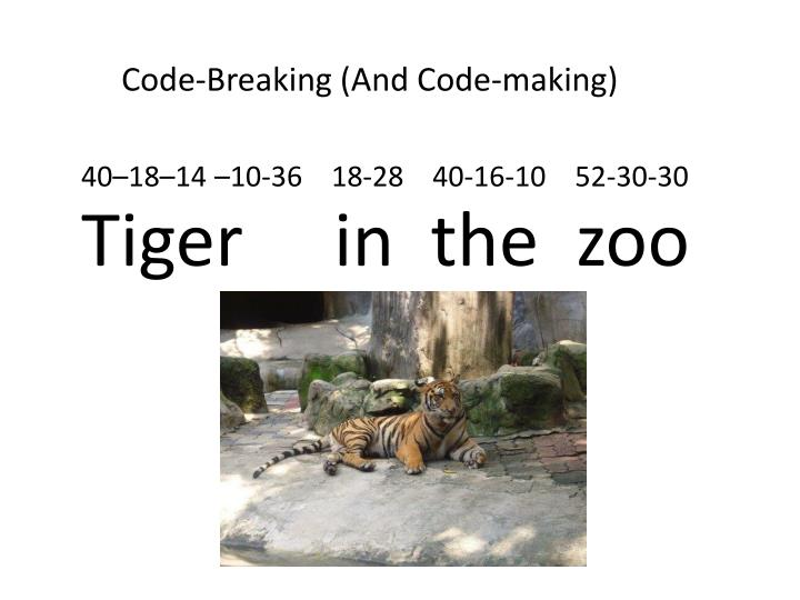 Code-Breaking (And Code-making)