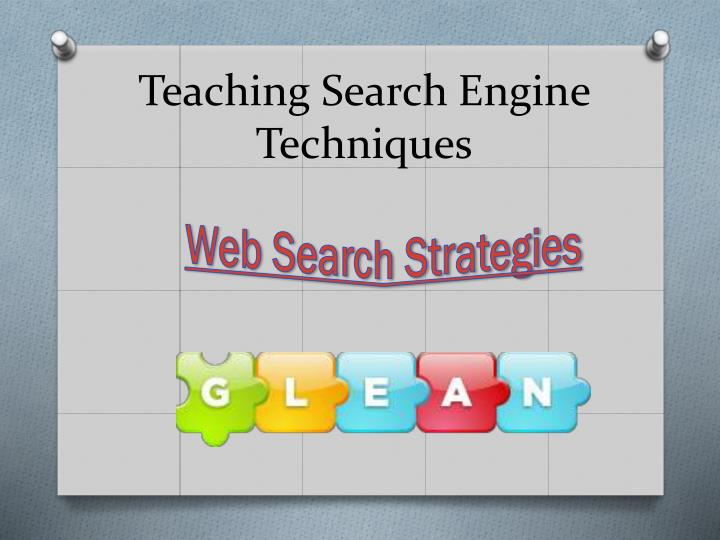Teaching Search Engine Techniques