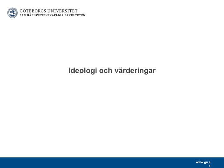 Ideologi och värderingar