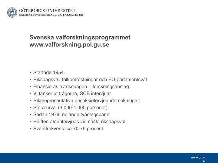 Svenska valforskningsprogrammet www valforskning pol gu se