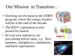 our mission in transition