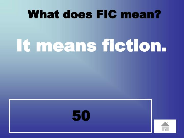 What does FIC mean?