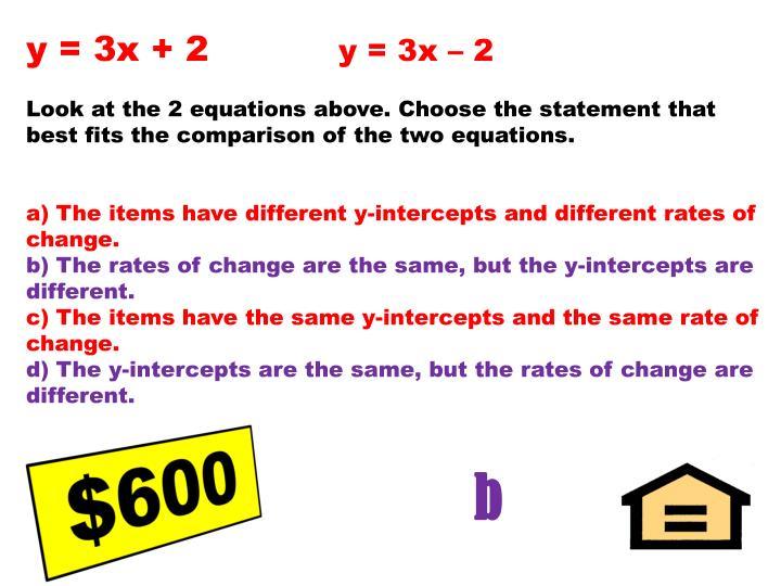 y = 3x + 2