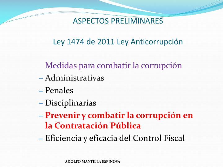 Aspectos preliminares ley 1474 de 2011 ley anticorrupci n
