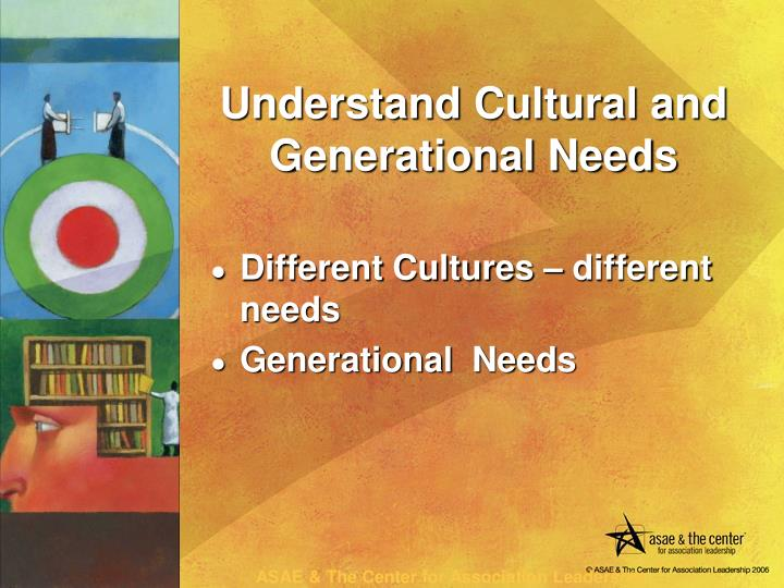Different Cultures – different needs