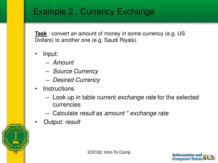 Example 2 : Currency Exchange