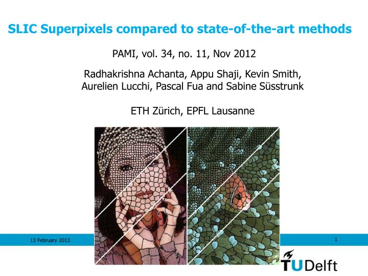 Ppt slic superpixels compared to state of the art methods slic superpixels compared to state of the art methods toneelgroepblik Image collections