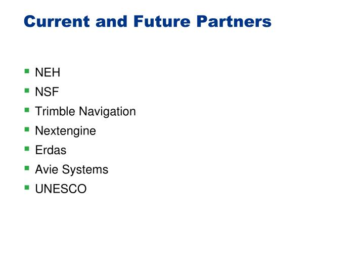 Current and Future Partners