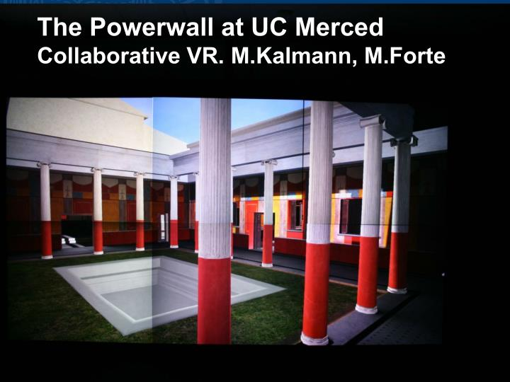 The Powerwall at UC Merced