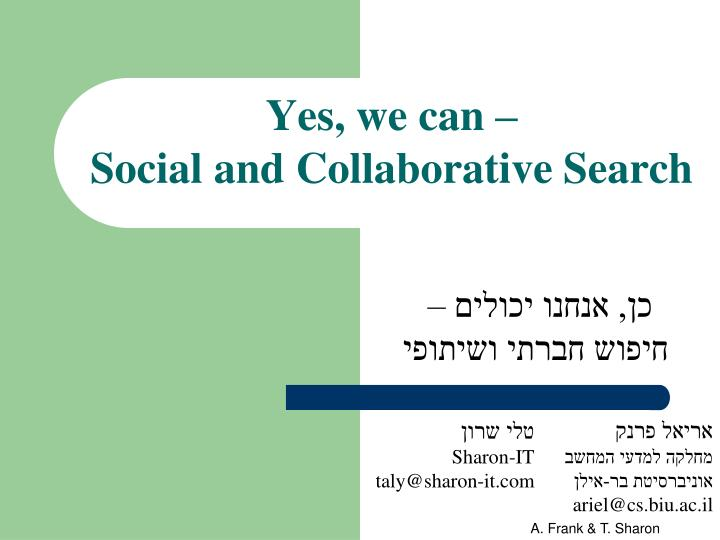 yes we can social and collaborative search n.