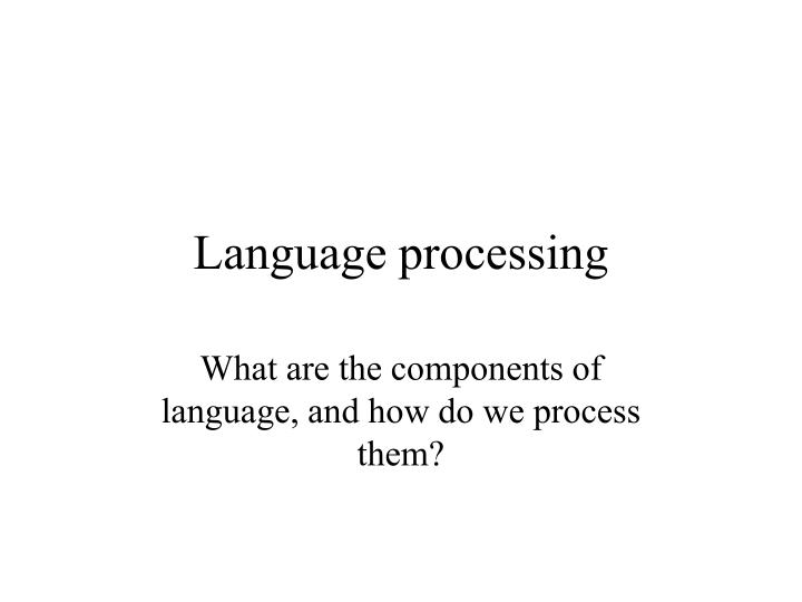 language processing n.