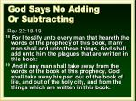 god says no adding or subtracting