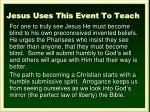 jesus uses this event to teach