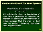 miracles confirmed the word spoken