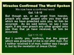 miracles confirmed the word spoken1