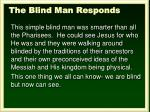the blind man responds1