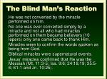 the blind man s reaction