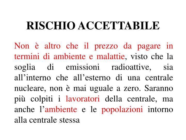 RISCHIO ACCETTABILE