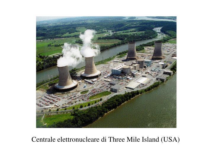 Centrale elettronucleare di Three Mile Island (USA)