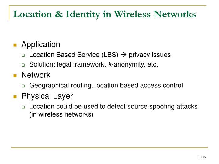 Location identity in wireless networks