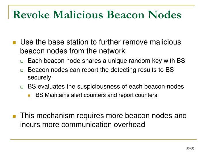 Revoke Malicious Beacon Nodes