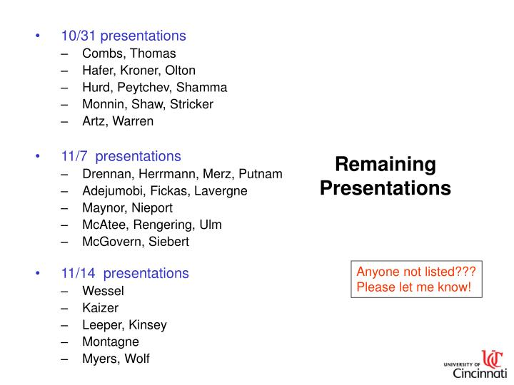 Remaining presentations