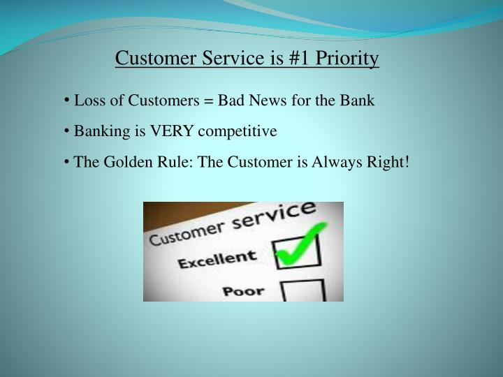 Customer Service is #1 Priority