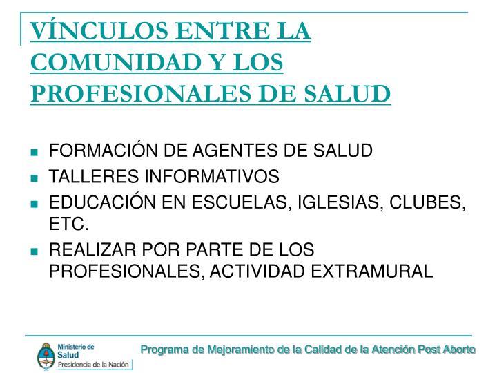 VÍNCULOS ENTRE LA COMUNIDAD Y LOS PROFESIONALES DE SALUD