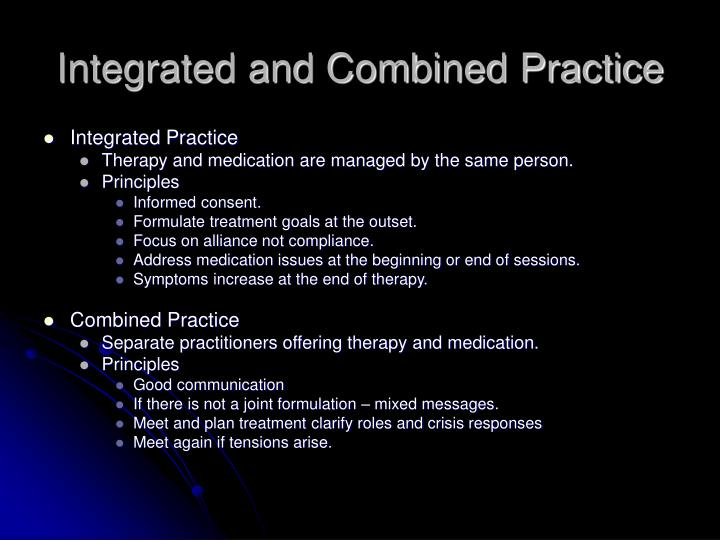 Integrated and Combined Practice