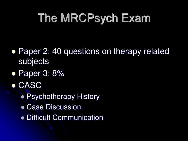 The MRCPsych Exam