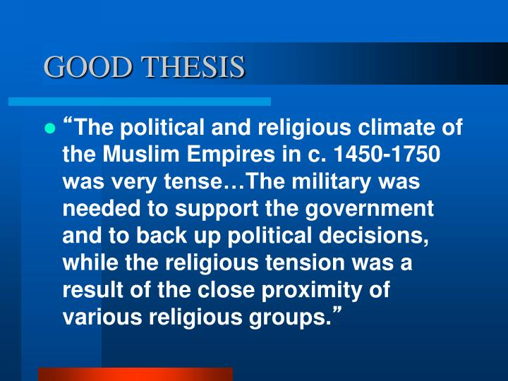 thesis on religion and politics The political life and spirit of this country were based on religious convictions america's view of the individual was grounded on the principle, clearly expressed by the founding fathers, that man was a symbol of his creator, and therefore possessed certain unalienable rights which no temporal authority had the right to violate.
