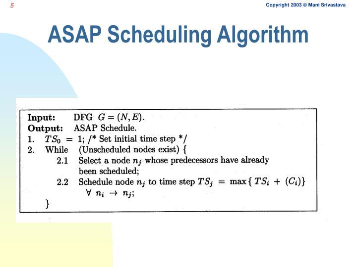ASAP Scheduling Algorithm