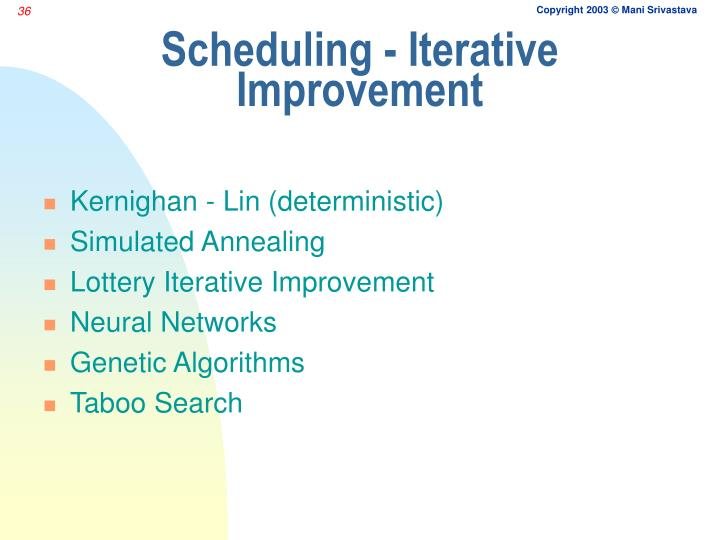 Scheduling - Iterative Improvement