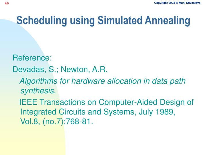 Scheduling using Simulated Annealing