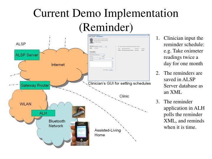 Current Demo Implementation (Reminder)