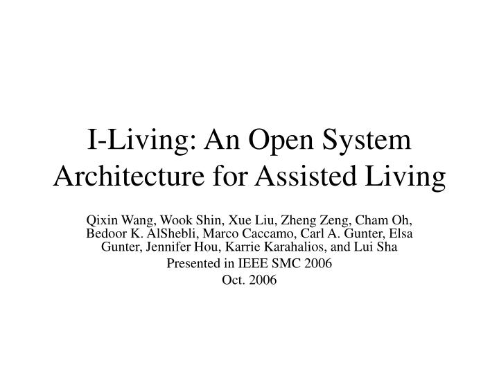 I living an open system architecture for assisted living