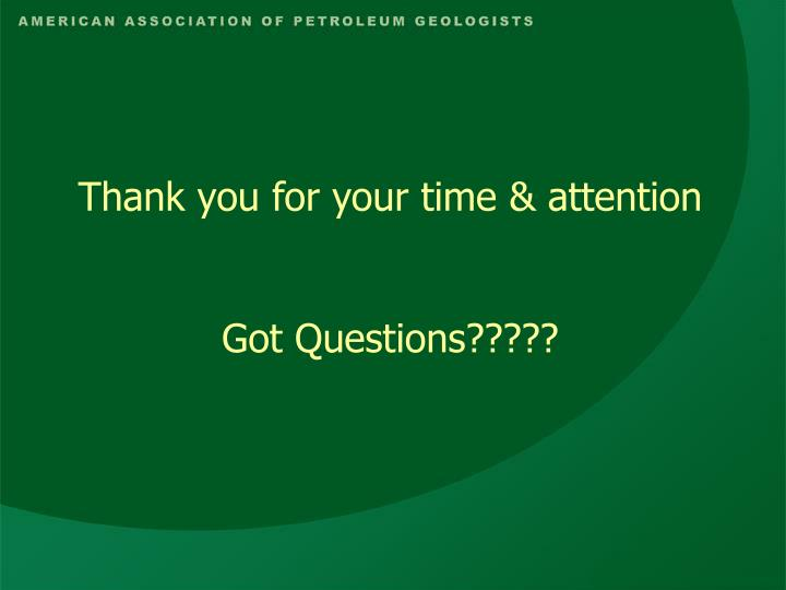 Thank you for your time & attention
